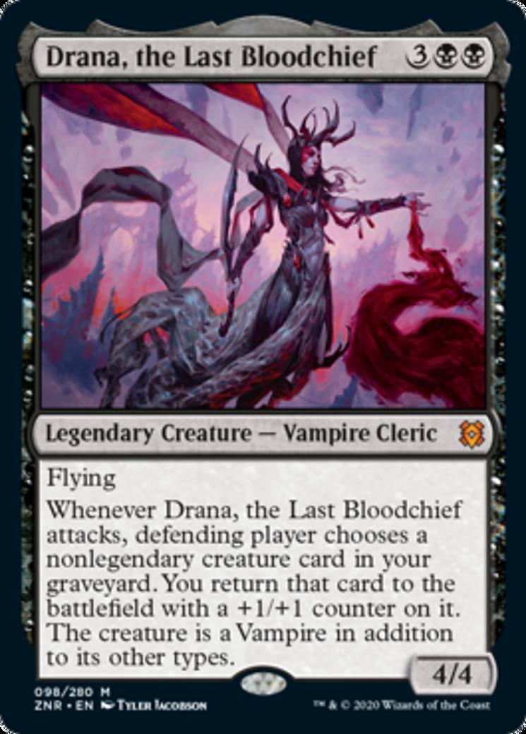 Drana, the Last Bloodchief [ZNR]