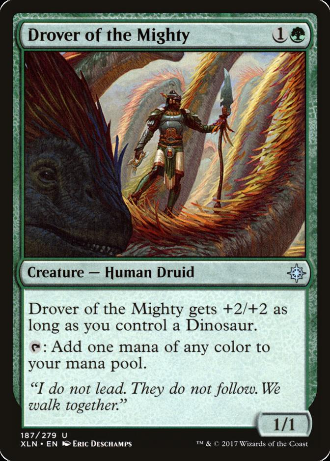 Drover of the Mighty [XLN]