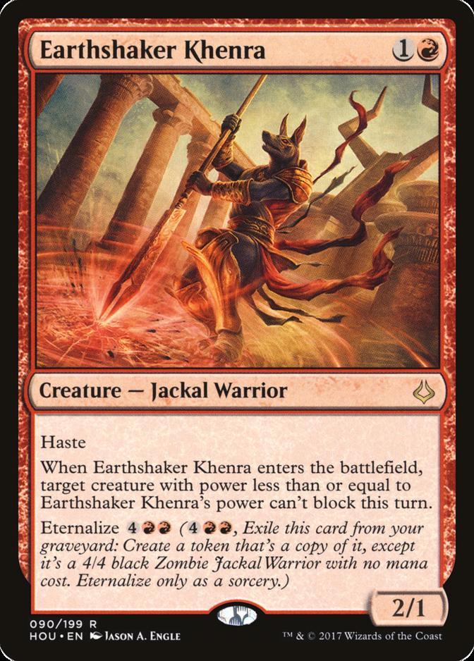 Earthshaker Khenra [HOU]