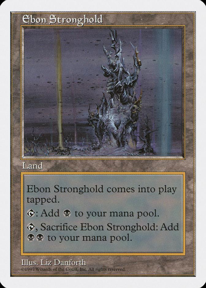 Ebon Stronghold [5ED]