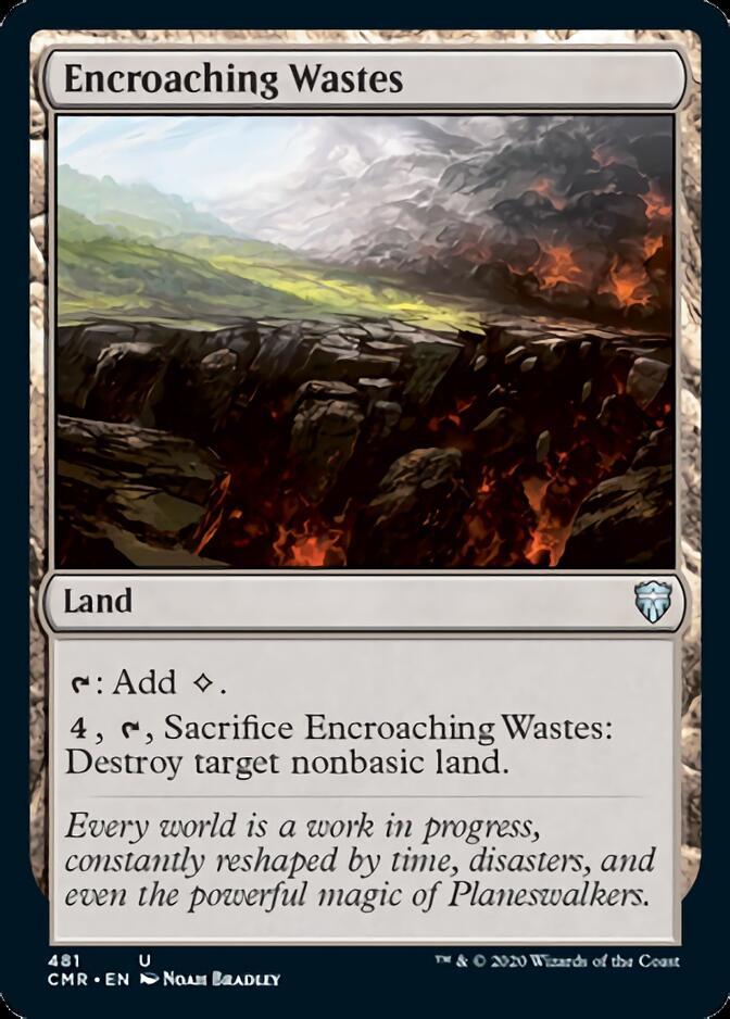 Encroaching Wastes [CMR]