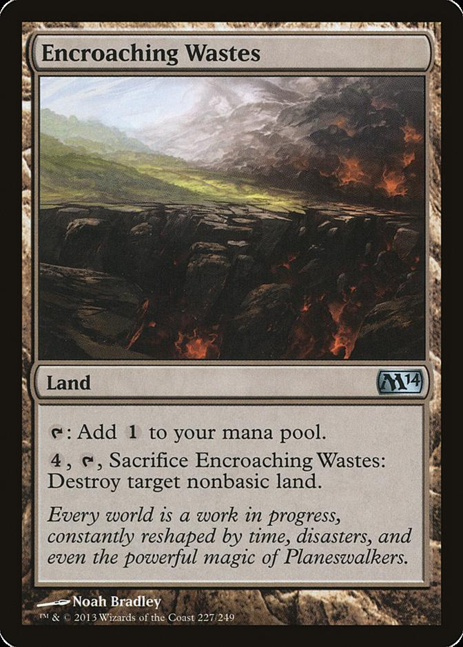 Encroaching Wastes [M14] (F)