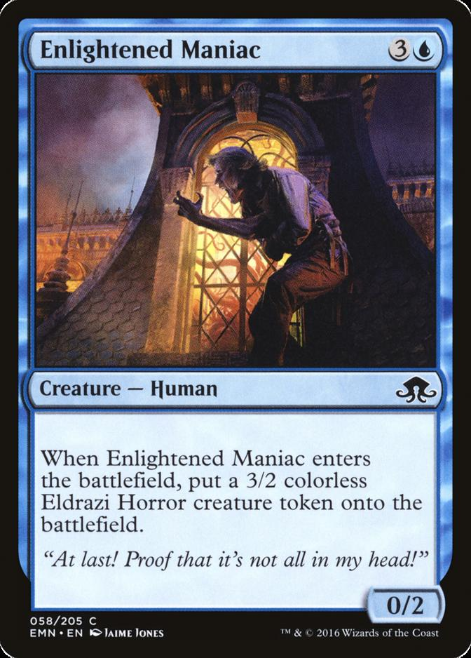 Enlightened Maniac [EMN]