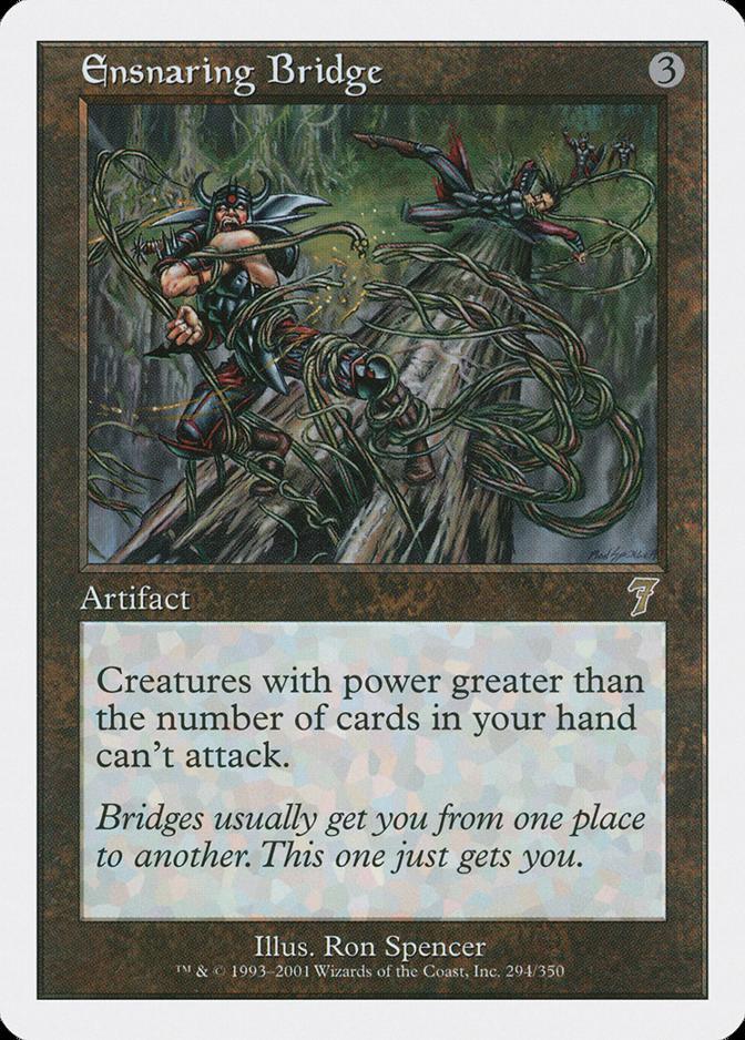 Ensnaring Bridge [7E]