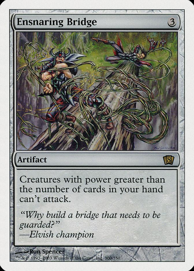 Ensnaring Bridge [8ED] (F)