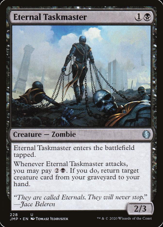 Eternal Taskmaster [JMP]