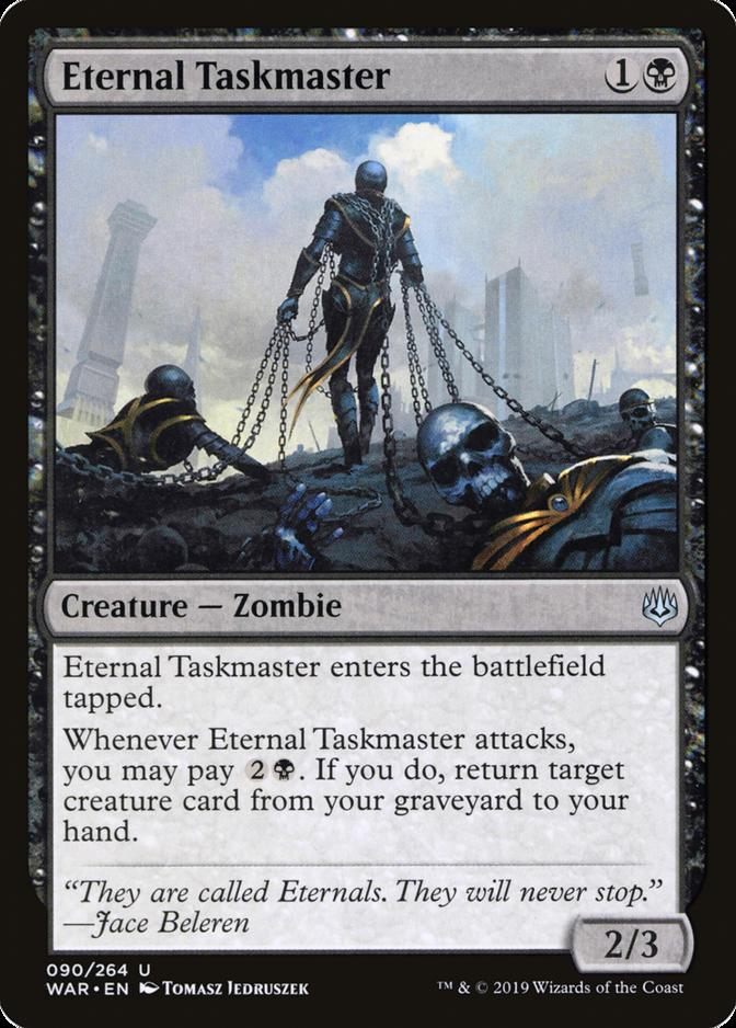 Eternal Taskmaster [WAR]