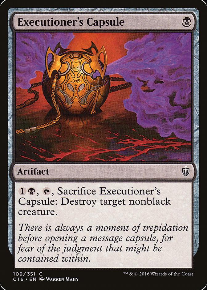 Executioner's Capsule [C16]