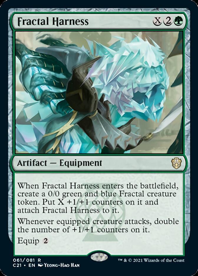 Fractal Harness [C21]