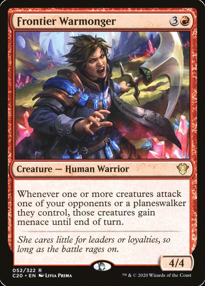 Frontier Warmonger [C20]
