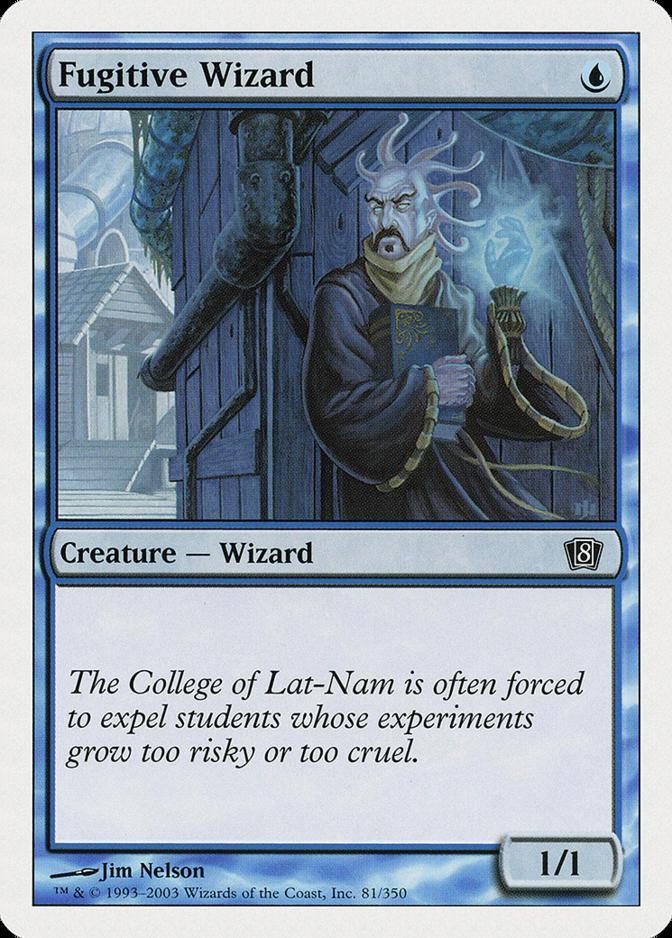 Fugitive Wizard [8ED]