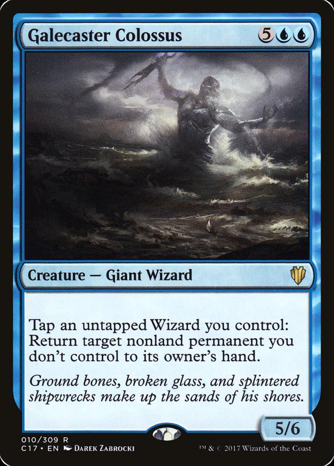 Galecaster Colossus [C17]