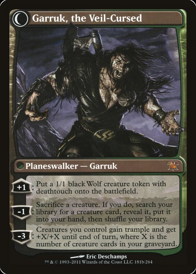Garruk, the Veil-Cursed [ISD] (F)