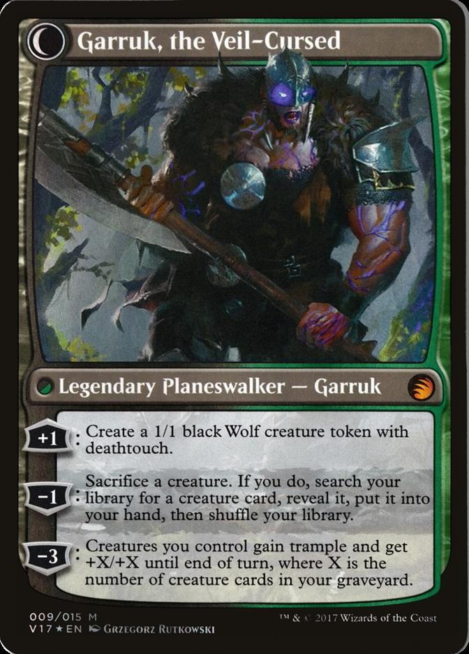 Garruk, the Veil-Cursed [V17] (F)