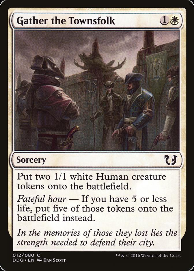 Gather the Townsfolk [DDQ]