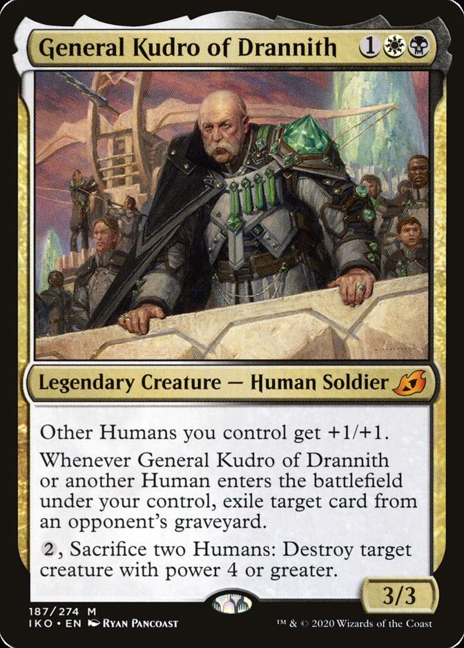 General Kudro of Drannith [IKO]