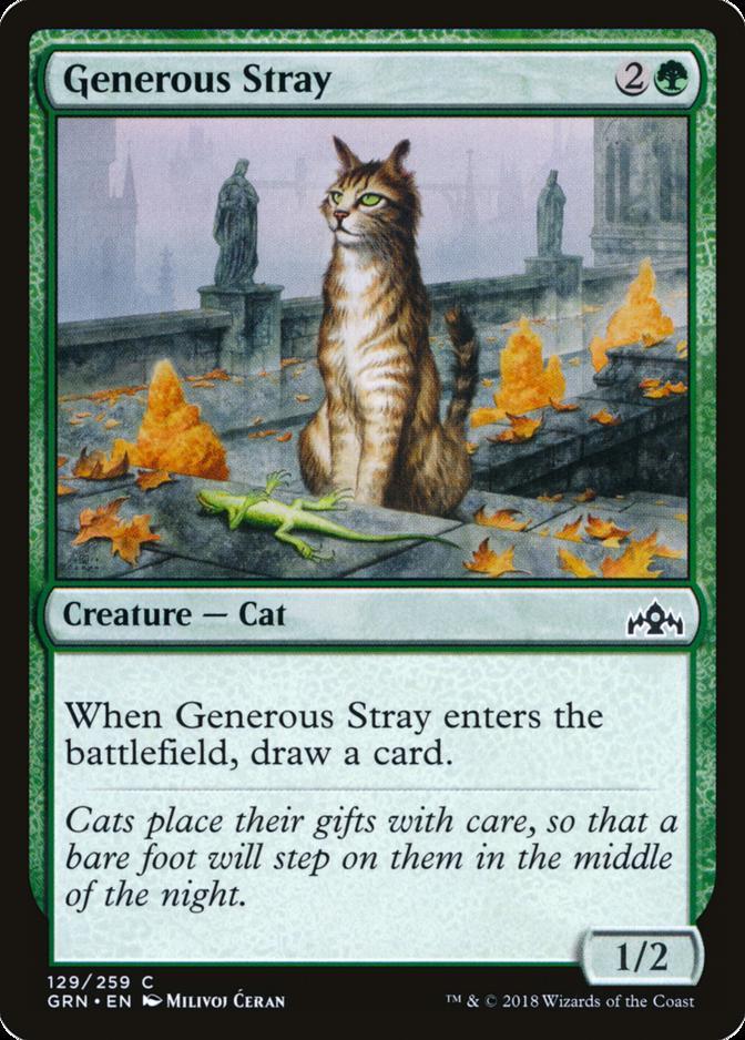 Generous Stray [GRN] (F)