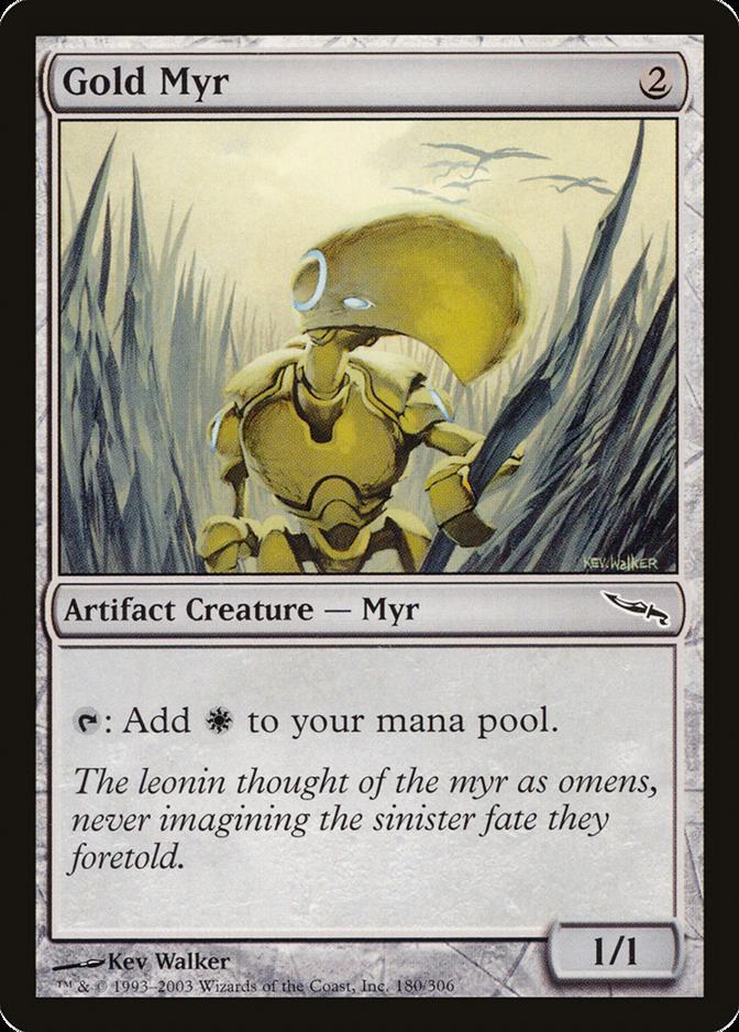Gold Myr [MRD]