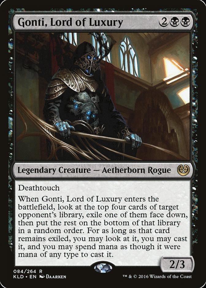 Gonti, Lord of Luxury [KLD]