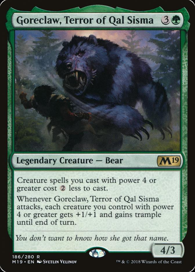 Goreclaw, Terror of Qal Sisma [M19]