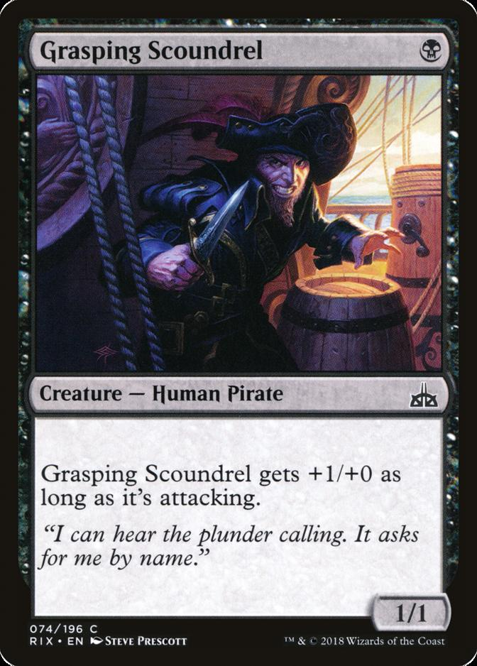 Grasping Scoundrel [RIX] (F)