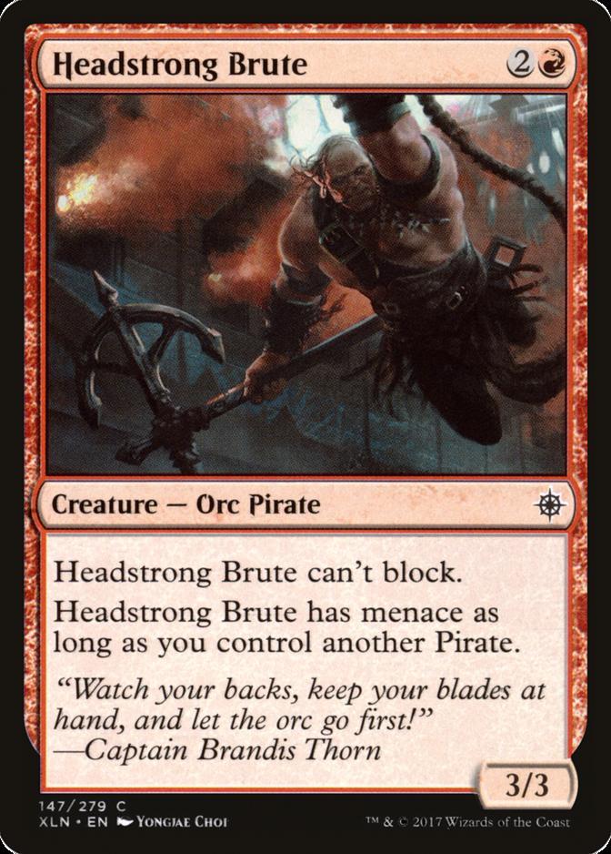 Headstrong Brute [XLN]