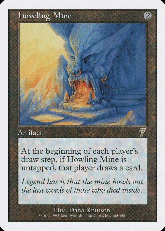 Howling Mine [7E]