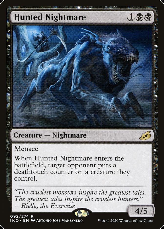 Hunted Nightmare [IKO]