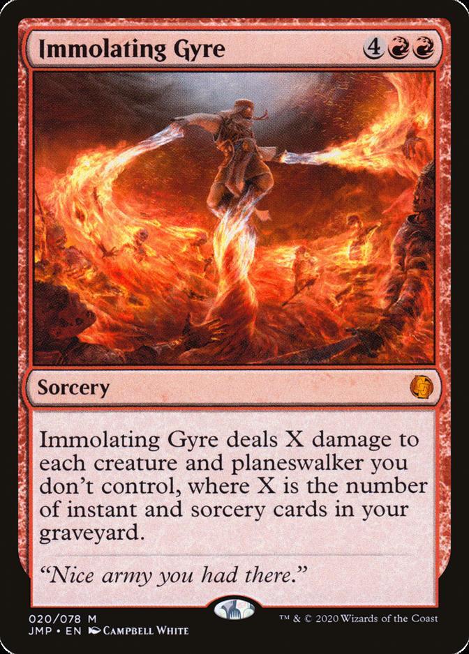 Immolating Gyre [JMP]