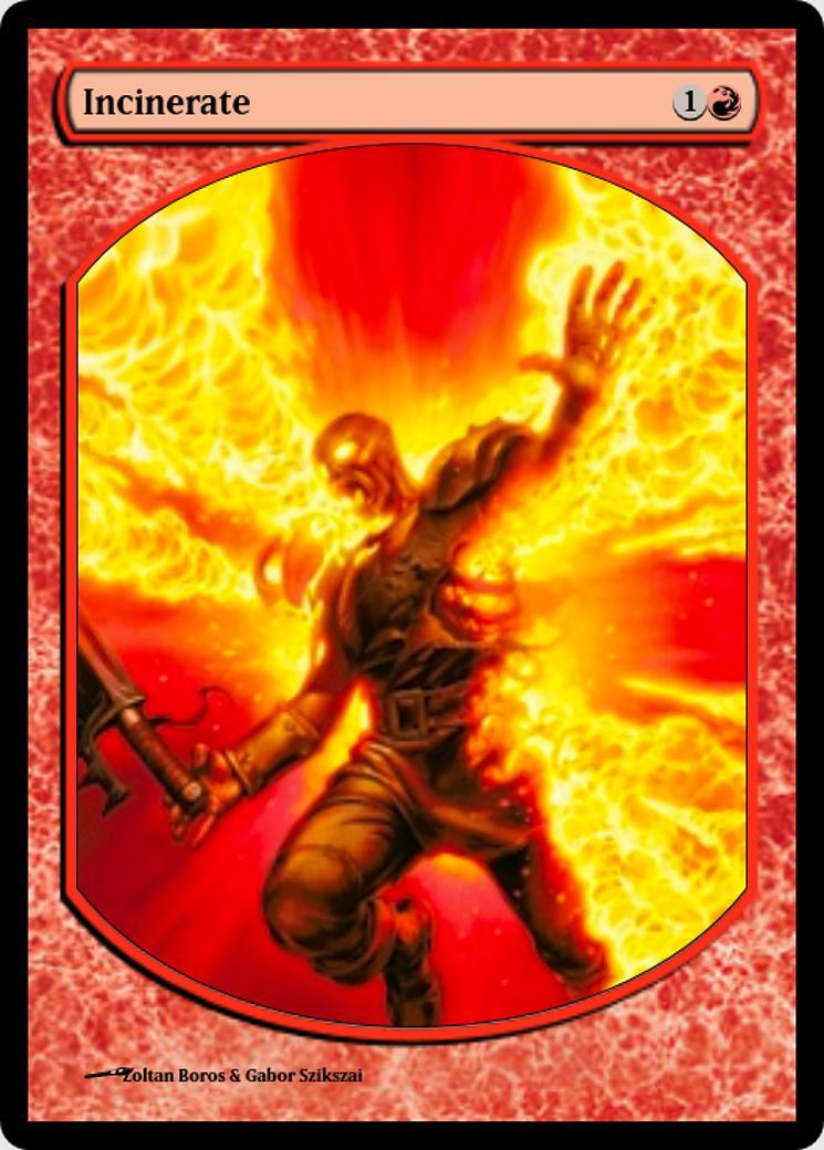 Incinerate [PRM] (F)