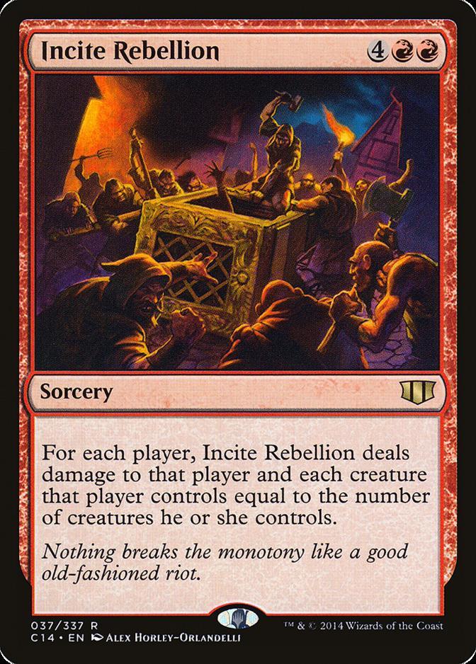 Incite Rebellion [C14]