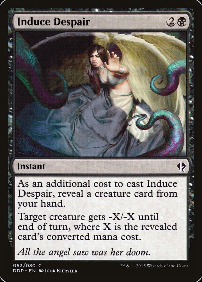 Induce Despair [DDP]