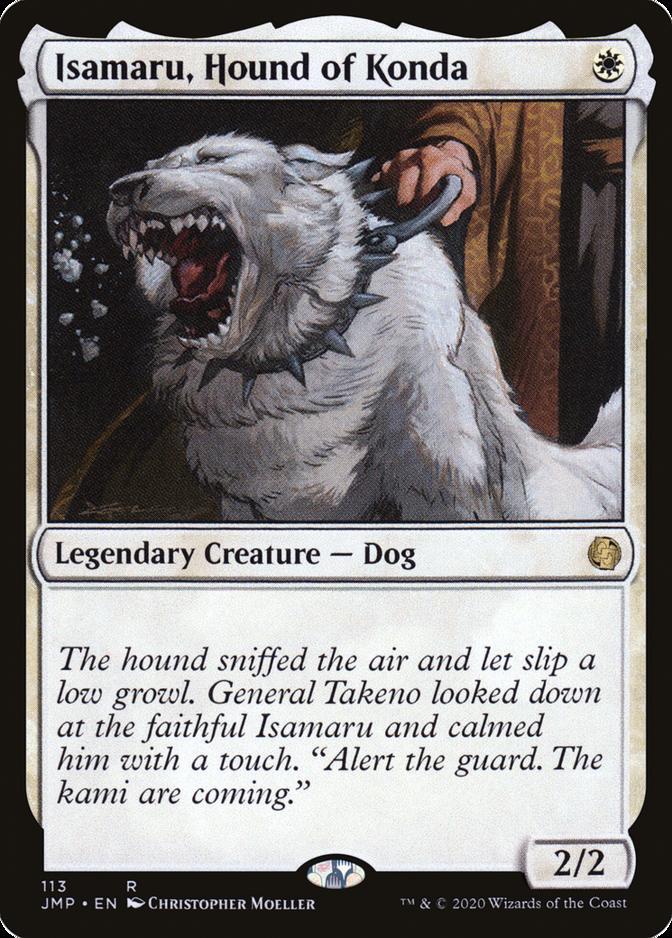 Isamaru, Hound of Konda [JMP]