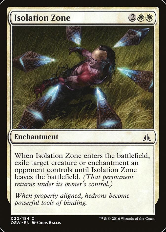 Isolation Zone [OGW]