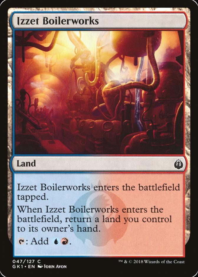 Izzet Boilerworks [GK1]