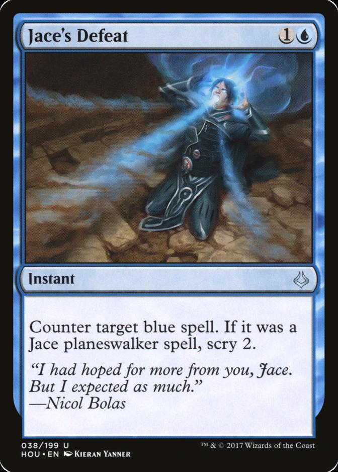 Jace's Defeat [HOU]