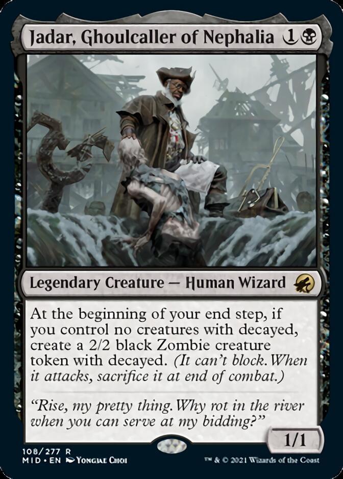Jadar, Ghoulcaller of Nephalia [MID]