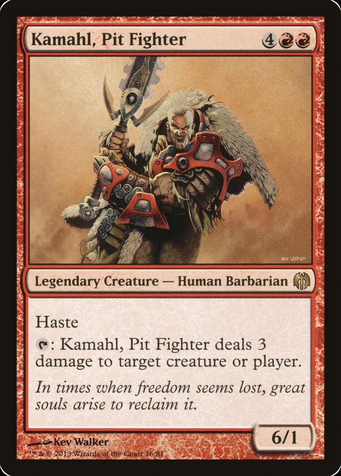 Kamahl, Pit Fighter [DDL]