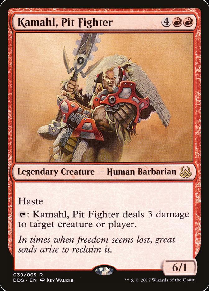 Kamahl, Pit Fighter [DDS]