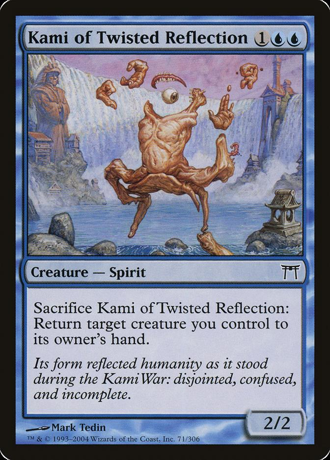 Kami of Twisted Reflection [CHK]