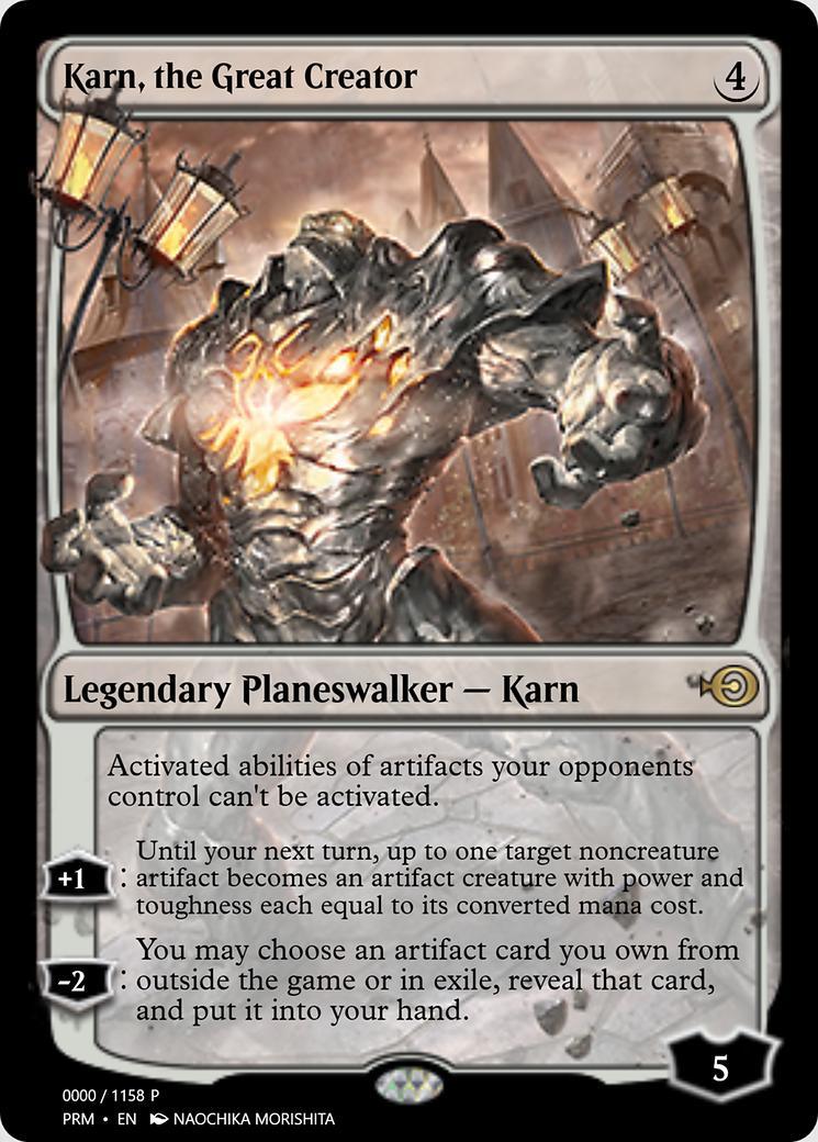 Karn, the Great Creator [PRM]