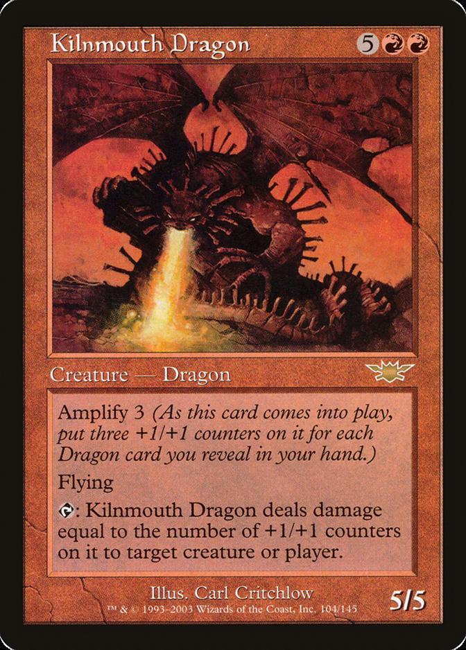 Kilnmouth Dragon [LGN]