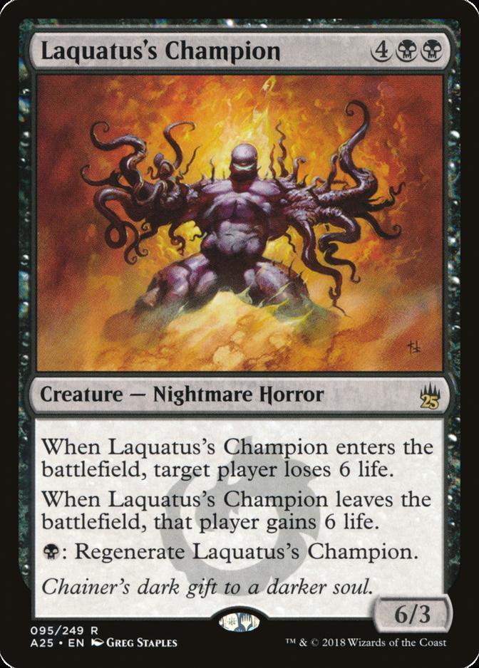 Laquatus's Champion [A25]