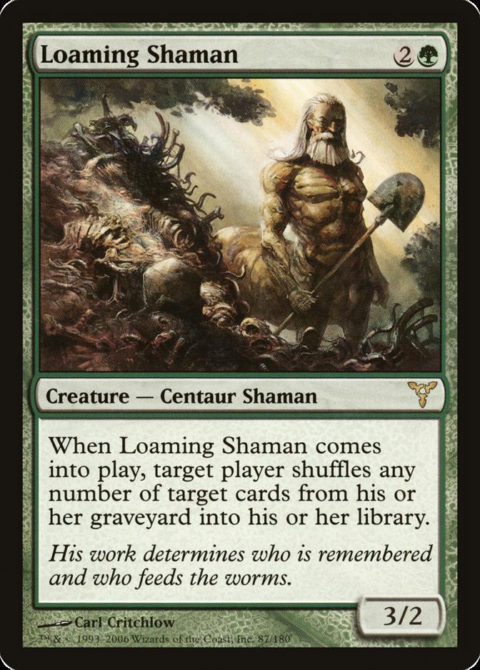 Loaming Shaman [DIS]