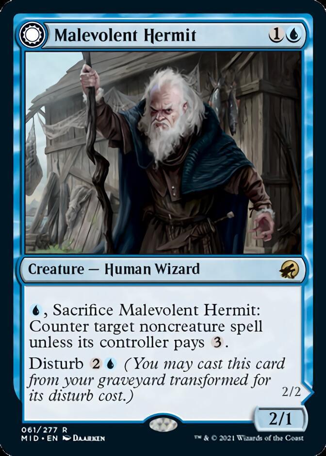 Malevolent Hermit [MID]