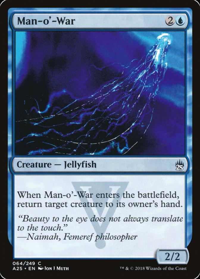 Man-o'-War [A25]
