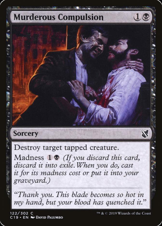 Murderous Compulsion [C19]