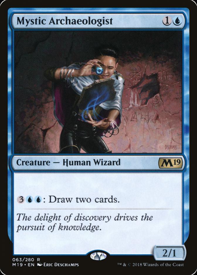 Mystic Archaeologist [M19]