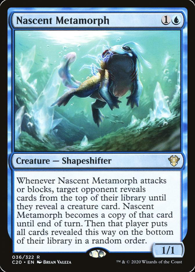 Nascent Metamorph [C20]