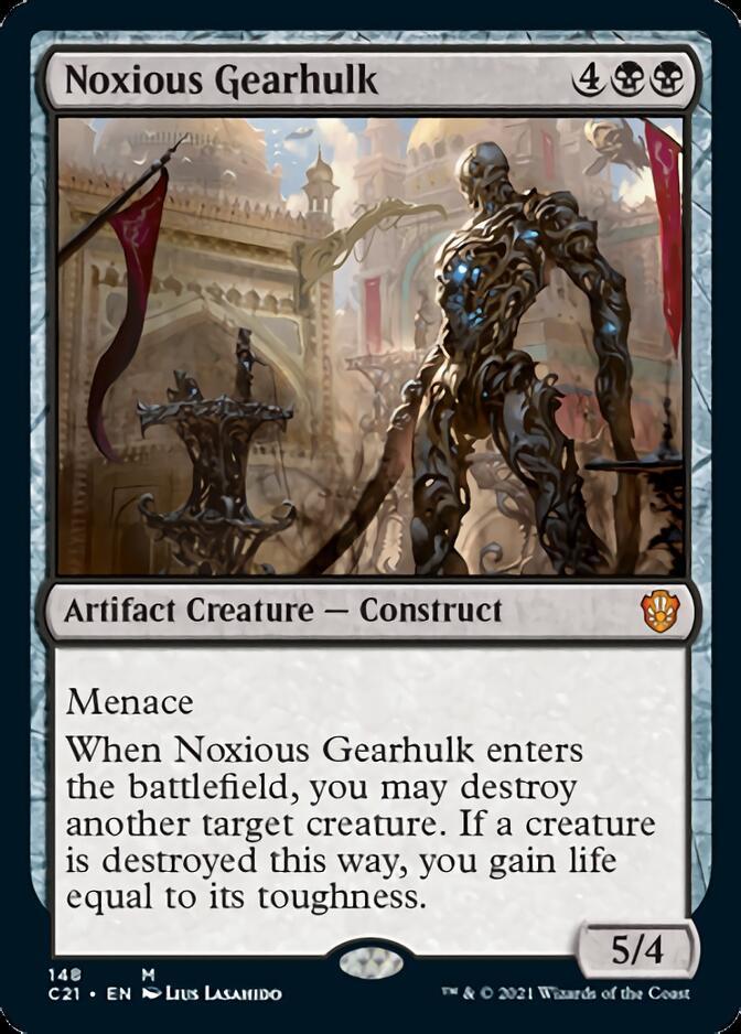 Noxious Gearhulk [C21]
